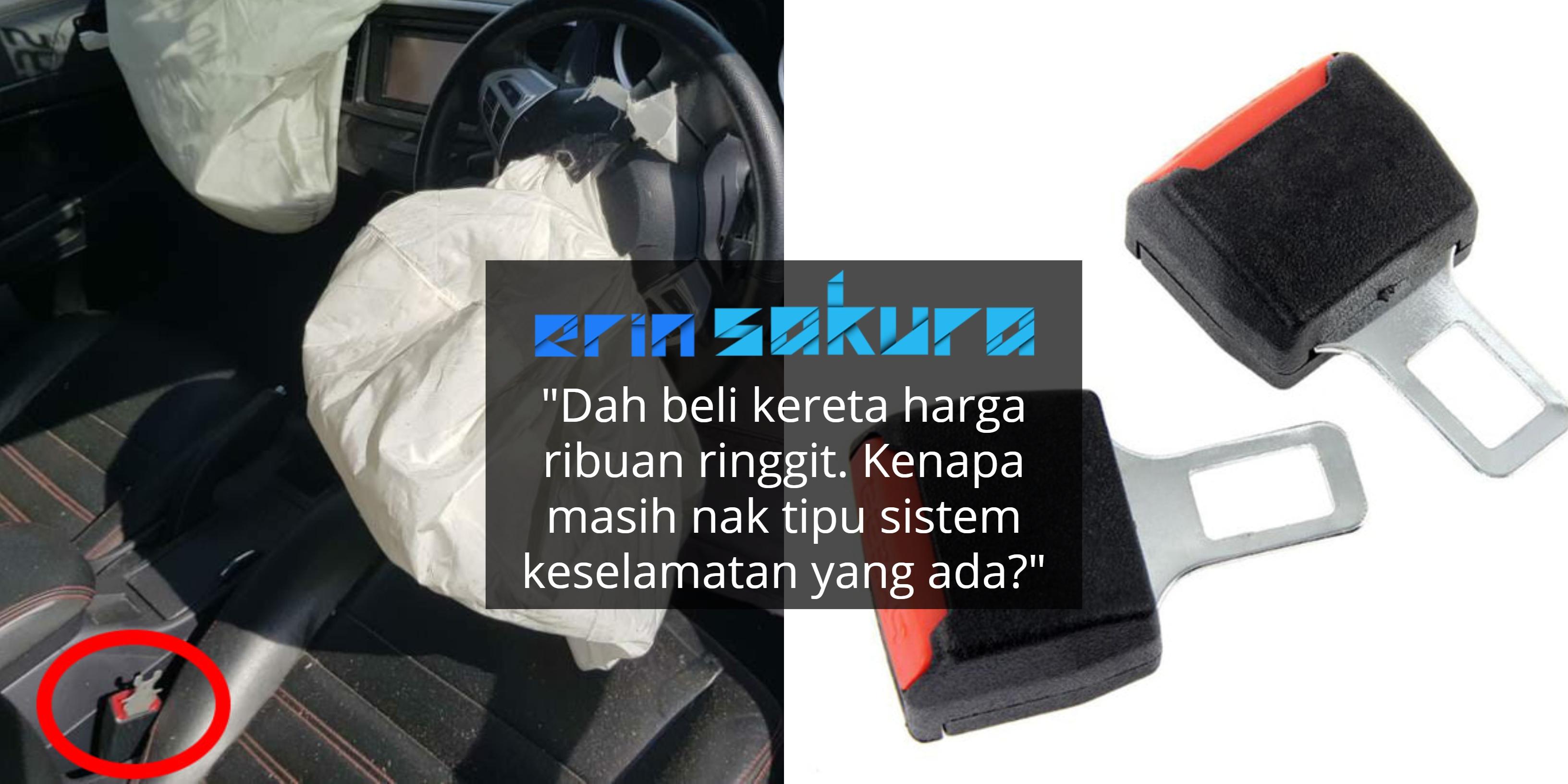 Nyawa Boleh Melayang, Tak Berbaloi Senyapkan Alarm Kereta Guna 'Seatbelt Clip'