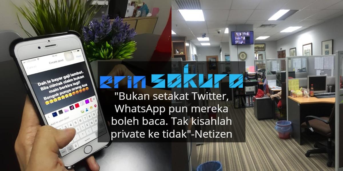Hati-Hati Mengutuk Bos Di Media Sosial, Dah Private Pun Boleh Kantoi Rupanya