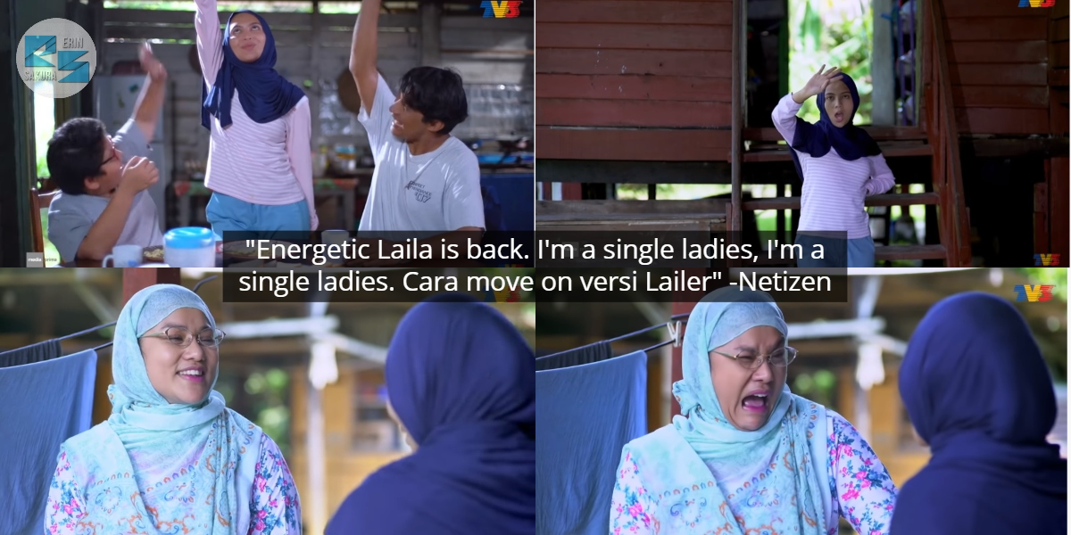 """No More Sour, Absolutely Correction""- Netizen Berdekah Tengok Laila Move On"