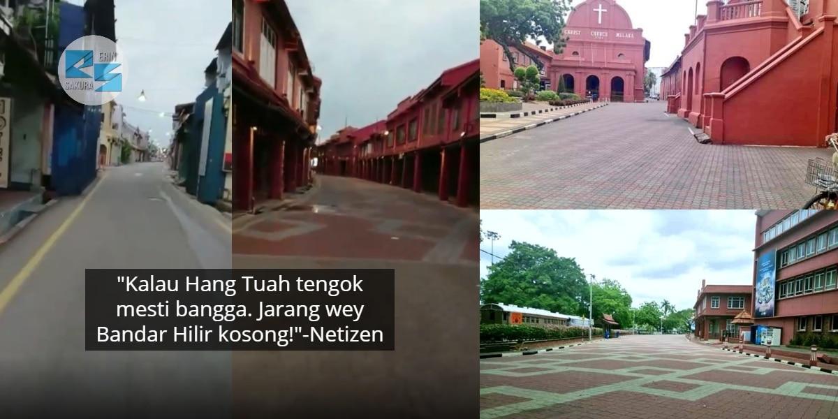 [VIDEO] Sunyi Macam Bandar Zombie, Netizen Salute Orang Melaka Bijak Stay Rumah