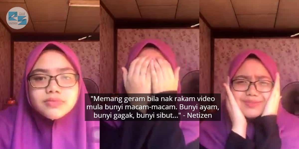 Terpaksa Ulang Buat Video Assignment, Gadis Geram Ayam Jiran Asyik Menyampuk