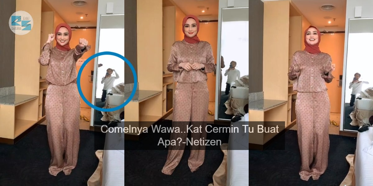 "[VIDEO] ""Comelnya Wawa Zainal, Kat Cermin Tu Buat Apa?""-Behind The Scene Tiktok"