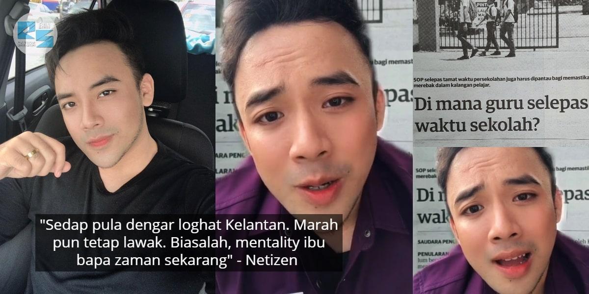 [VIDEO] Peranan Guru Dipertikai, Cikgu Handsome Membebel Dalam Loghat Kelantan
