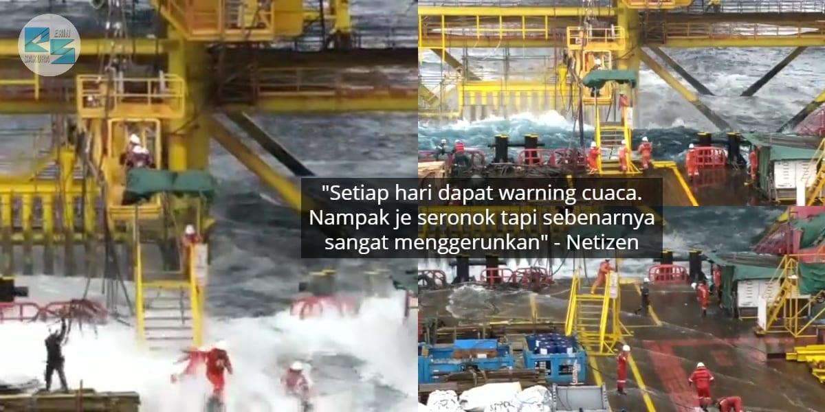 """[VIDEO] """"Padan Gaji Tinggi""""- Gabra Lari Dihempas Ombak, Realiti Kerja Off-Shore"""