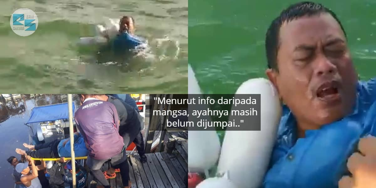 "Bot Karam, Lelaki Hanyut Lebih 8 Jam Tengah Laut – ""Bapak Saya Dah Tenggelam"""