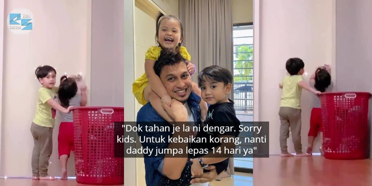 Kuarantin Tapi Serumah, Anak Haziq Hot FM Tak Henti Ketuk Pintu Panggil Daddy