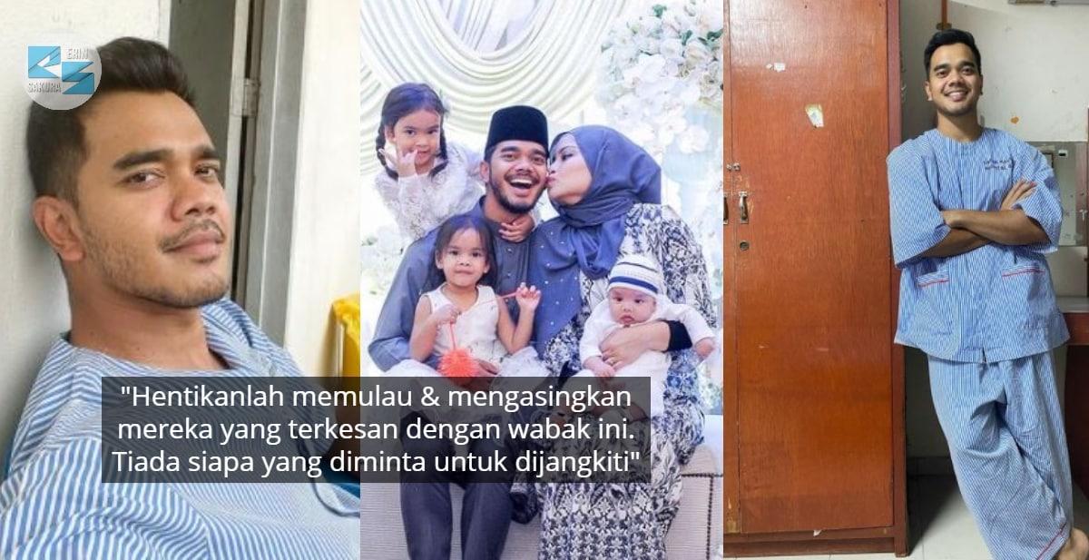 Bebas COVID-19, Alif Satar Lepas Rindu Dengan Family Sebelum Kembali Bekerja