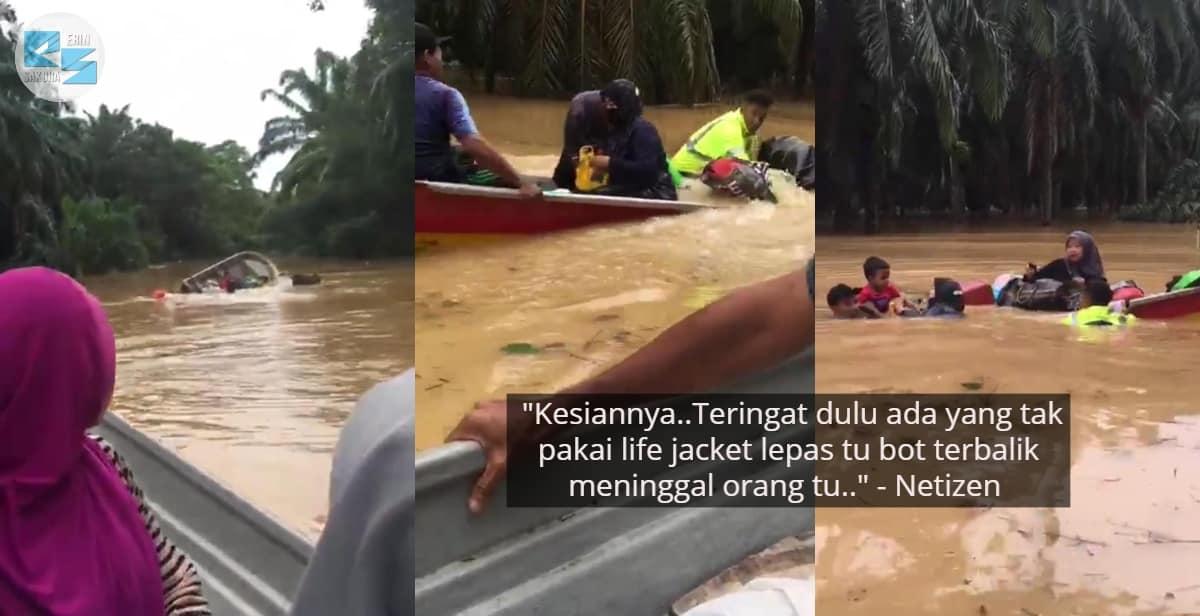 Laju Sangat Sampai Tak Seimbang, Keluarga Anak Kecil 'Cuak' Bot Karam Banjir