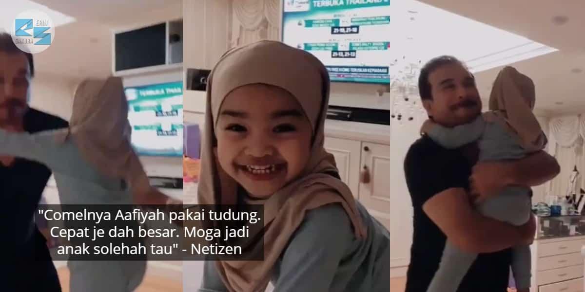 """""""Cantik Tak Aafiyah Pakai Tudung?"""" – Anak Pantang Dipuji Terus Lari Dakap Ayah"""